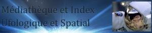 mediathèque et index ufologique et spacial