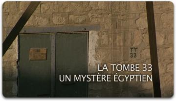 La Tombe 33 Un Mystère Egyptien La-tombe-33-un-mystc3a8re-c3a9gyptien