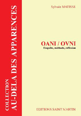 OANI/OVNI enquête,méthode, réflexion Crédit: éditions Saint-Martin