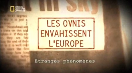 Les-ovnis-envahissent-l-Europe-etranges-phenomenes (1)
